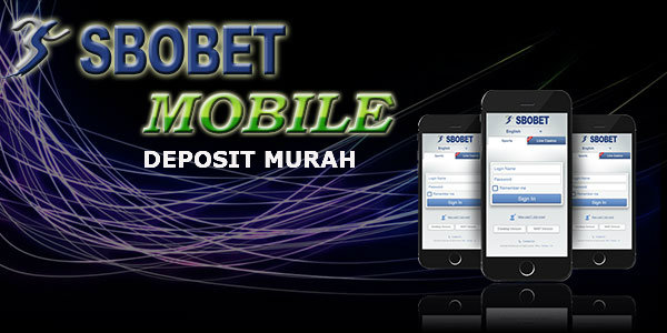deposit di sbobet mobile